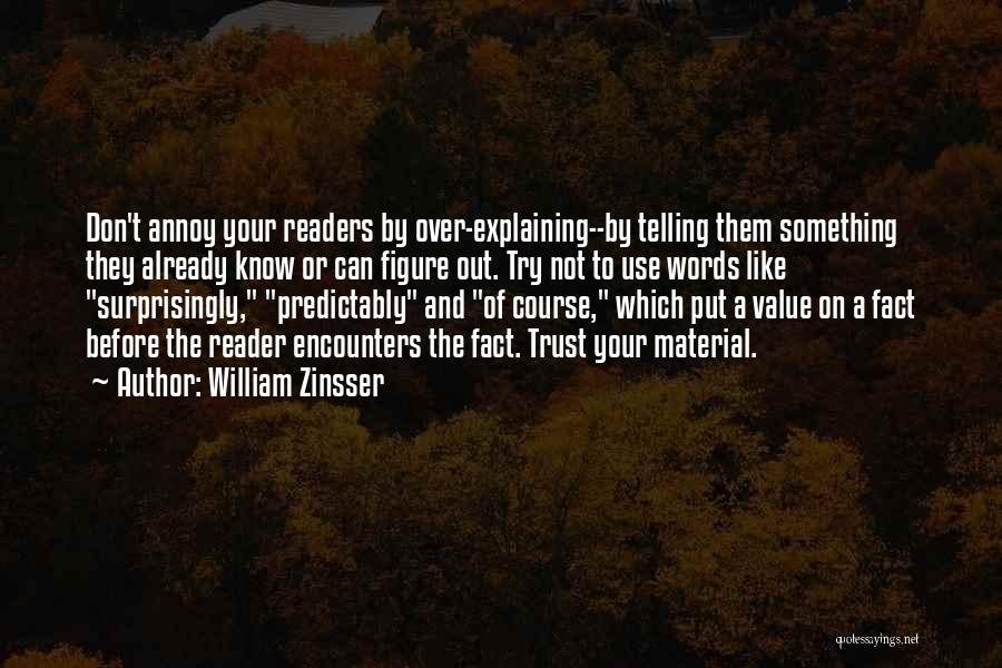 On Writing Well Quotes By William Zinsser