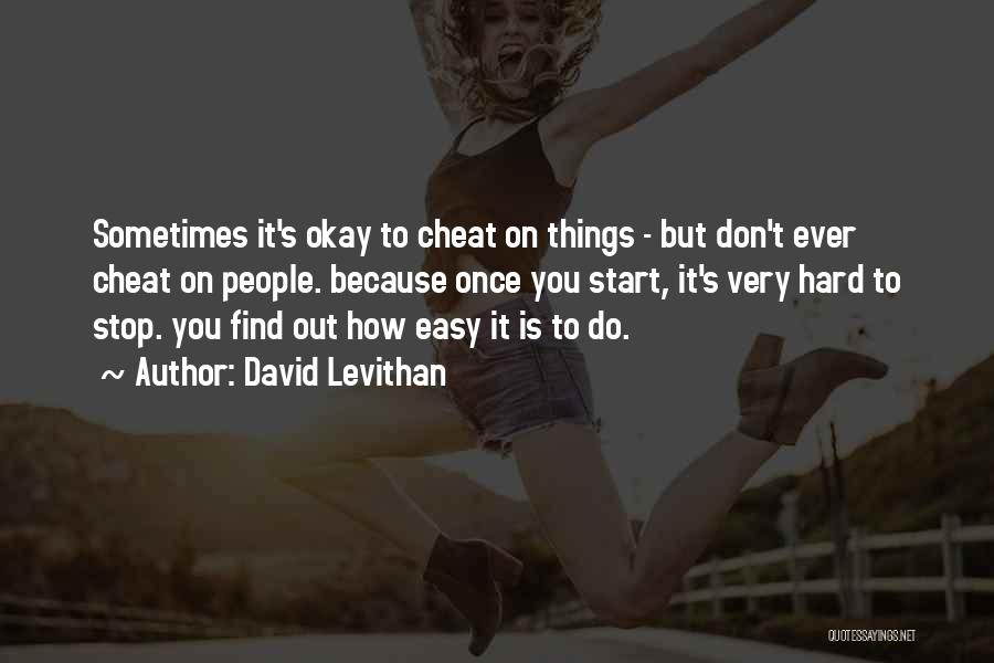 Once A Cheat Quotes By David Levithan