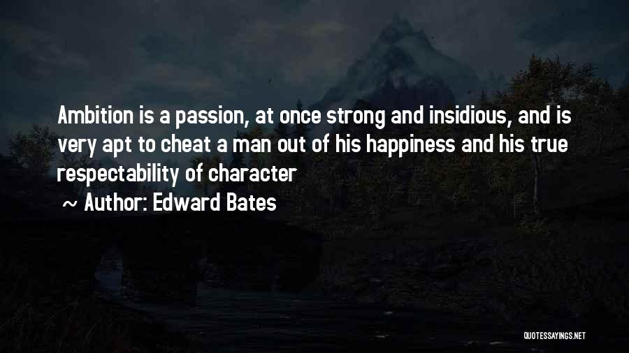 Once A Cheat Quotes By Edward Bates