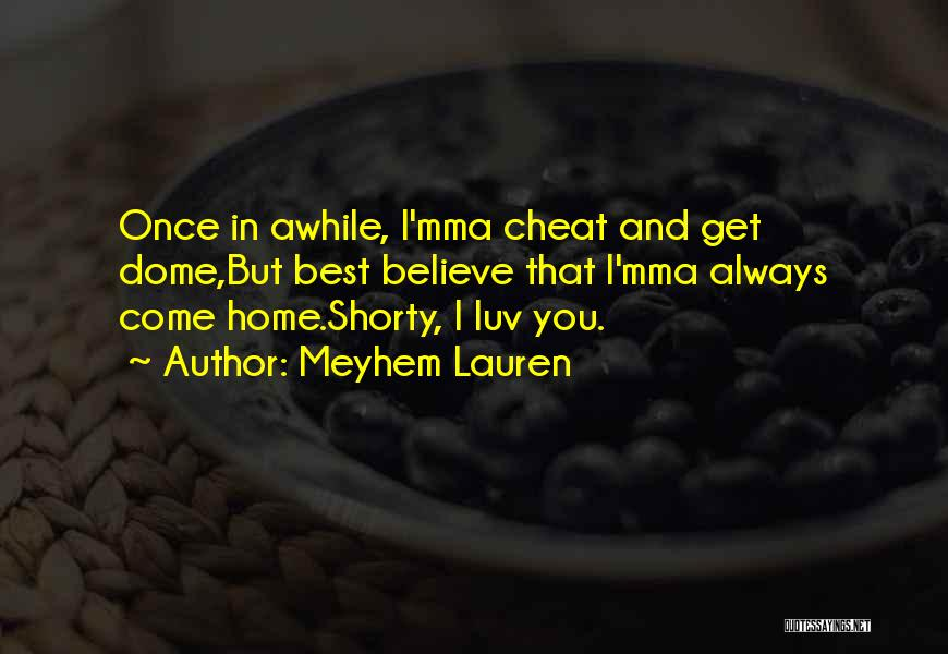 Once A Cheat Quotes By Meyhem Lauren