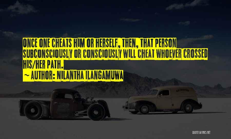 Once A Cheat Quotes By Nilantha Ilangamuwa