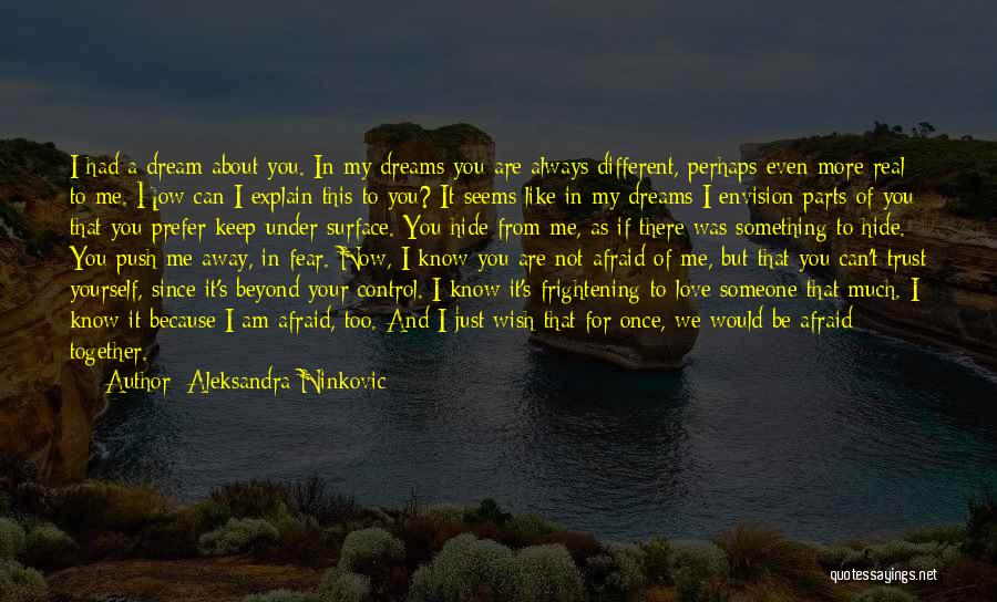 Once A Dream Quotes By Aleksandra Ninkovic