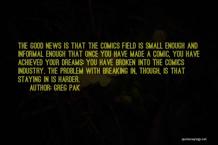 Once A Dream Quotes By Greg Pak