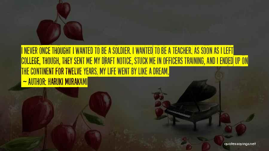 Once A Dream Quotes By Haruki Murakami