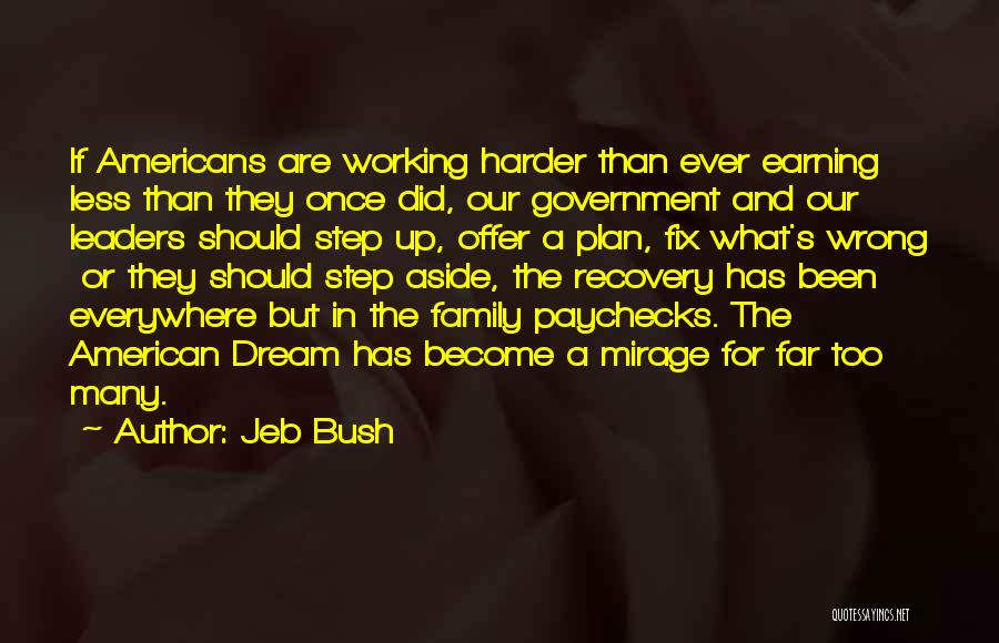 Once A Dream Quotes By Jeb Bush