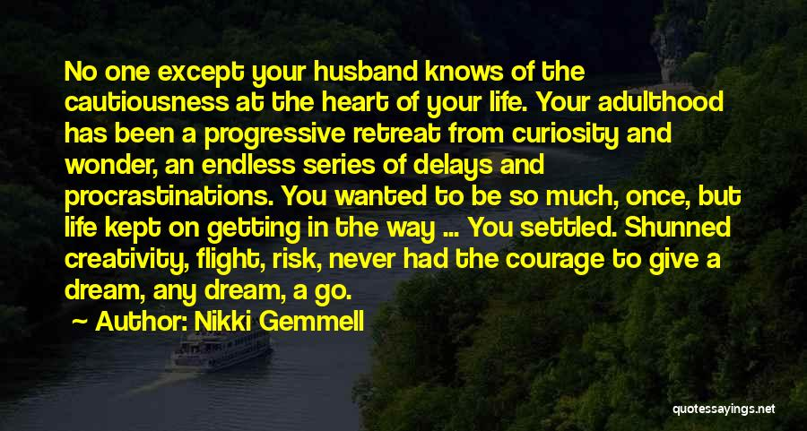 Once A Dream Quotes By Nikki Gemmell