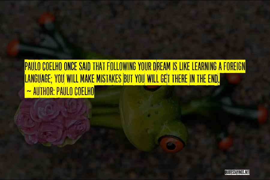 Once A Dream Quotes By Paulo Coelho
