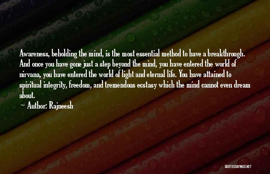 Once A Dream Quotes By Rajneesh
