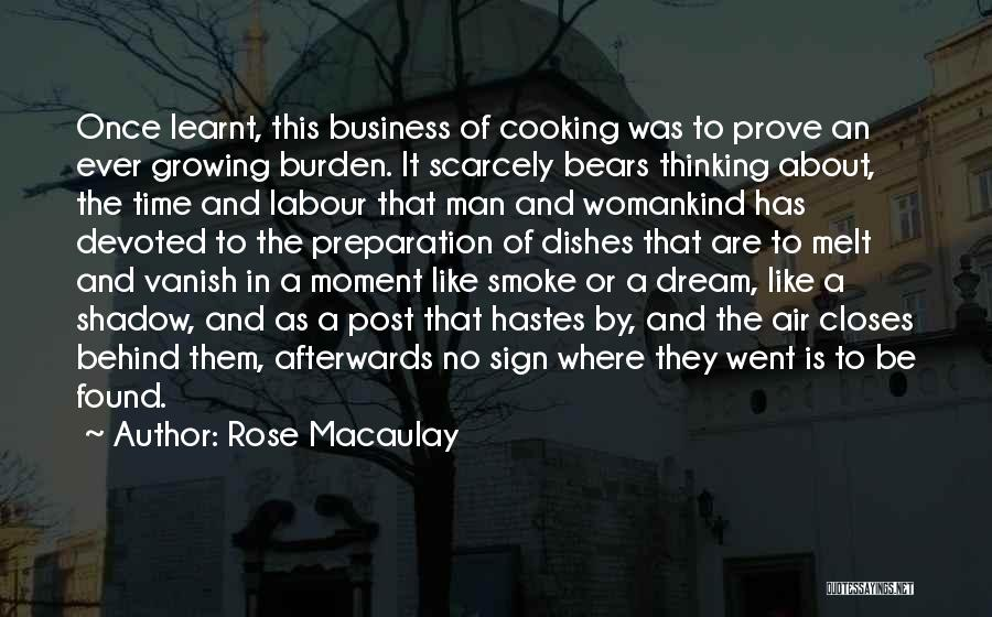 Once A Dream Quotes By Rose Macaulay