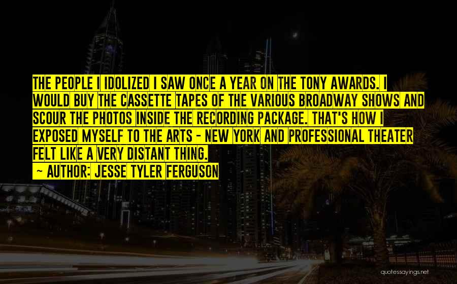 Once Broadway Quotes By Jesse Tyler Ferguson