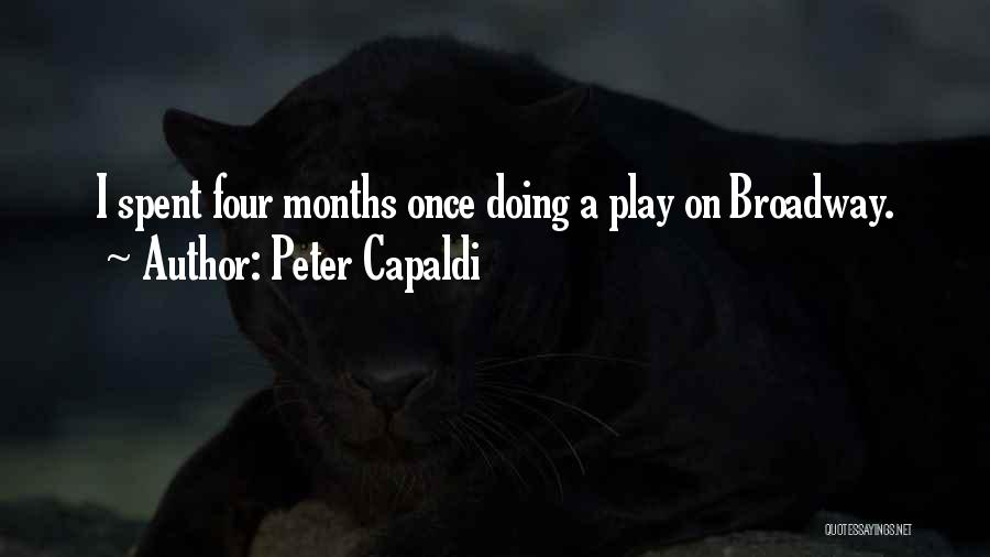 Once Broadway Quotes By Peter Capaldi
