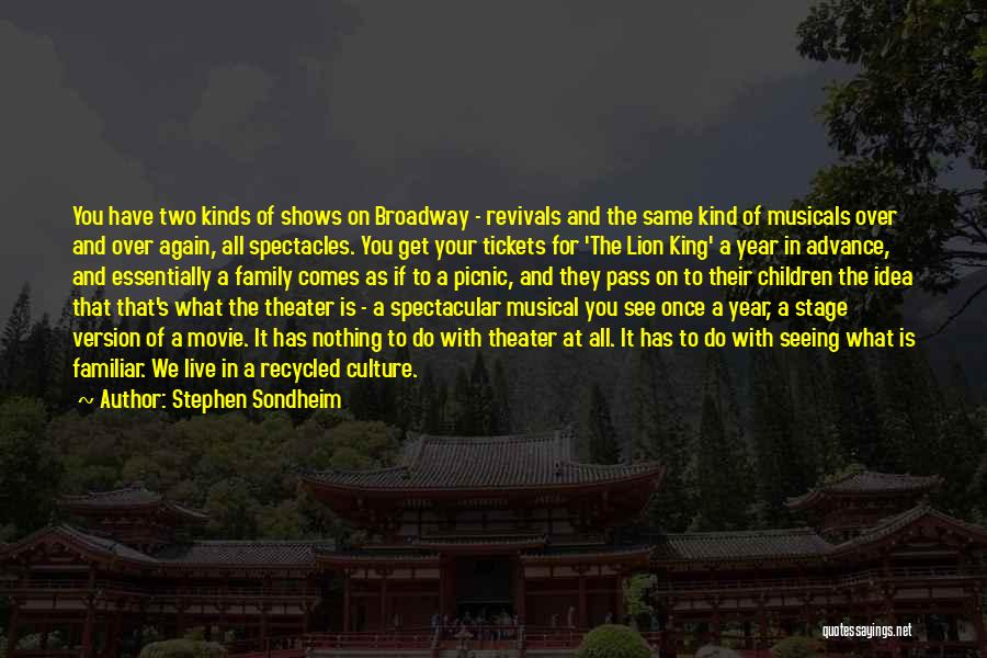 Once Broadway Quotes By Stephen Sondheim