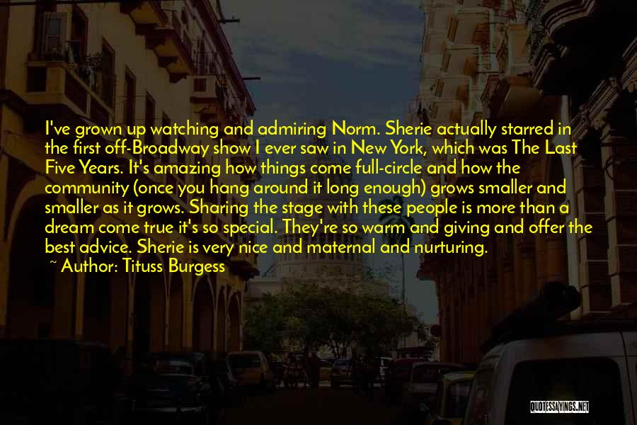 Once Broadway Quotes By Tituss Burgess