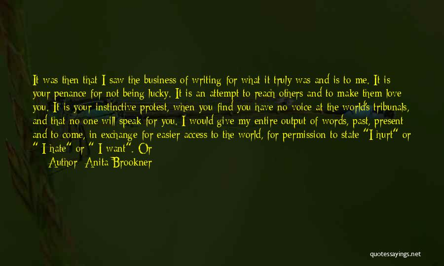 Once I Hate You Quotes By Anita Brookner