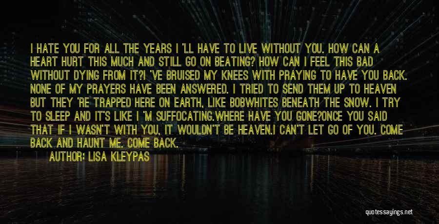 Once I Hate You Quotes By Lisa Kleypas