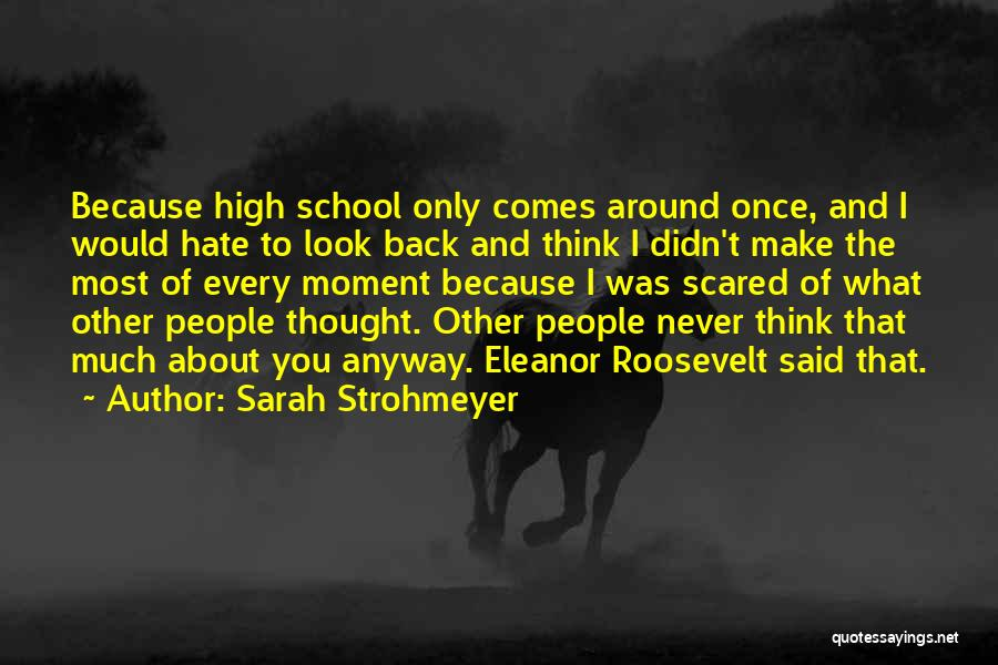 Once I Hate You Quotes By Sarah Strohmeyer