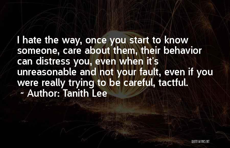 Once I Hate You Quotes By Tanith Lee