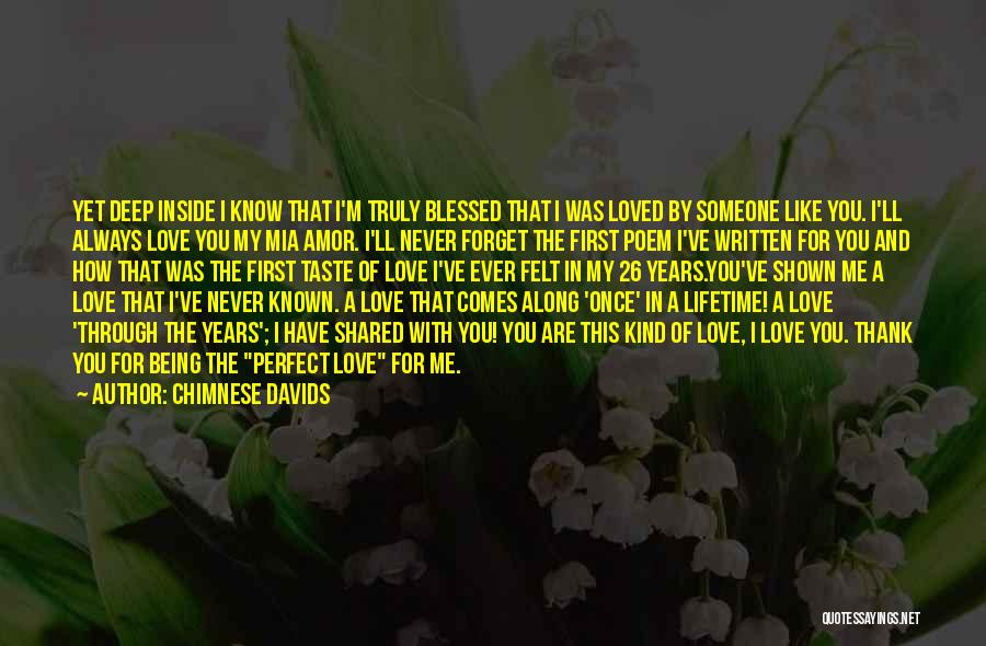Once In A Lifetime Love Quotes By Chimnese Davids