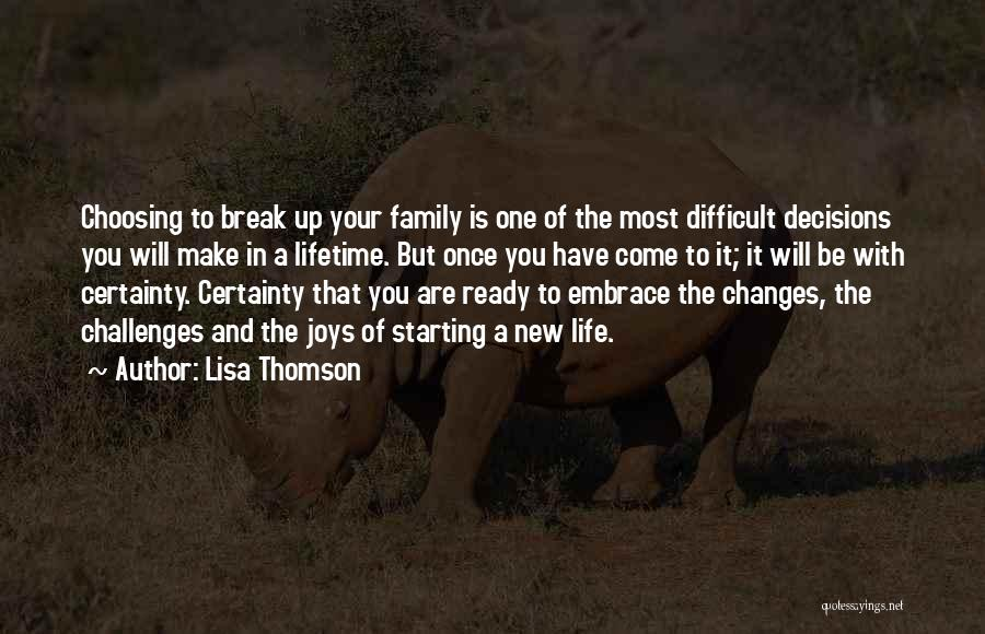 Once In A Lifetime Love Quotes By Lisa Thomson