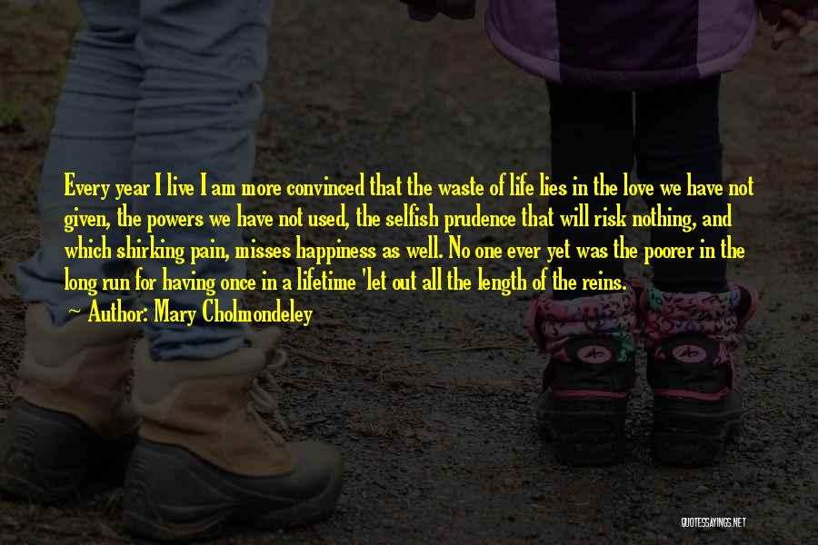 Once In A Lifetime Love Quotes By Mary Cholmondeley