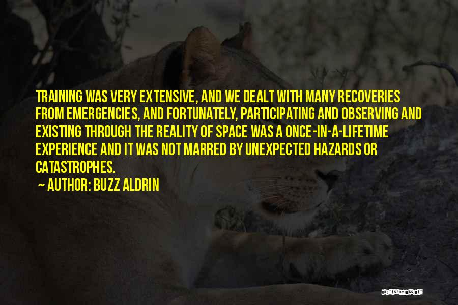 Once In Lifetime Experience Quotes By Buzz Aldrin
