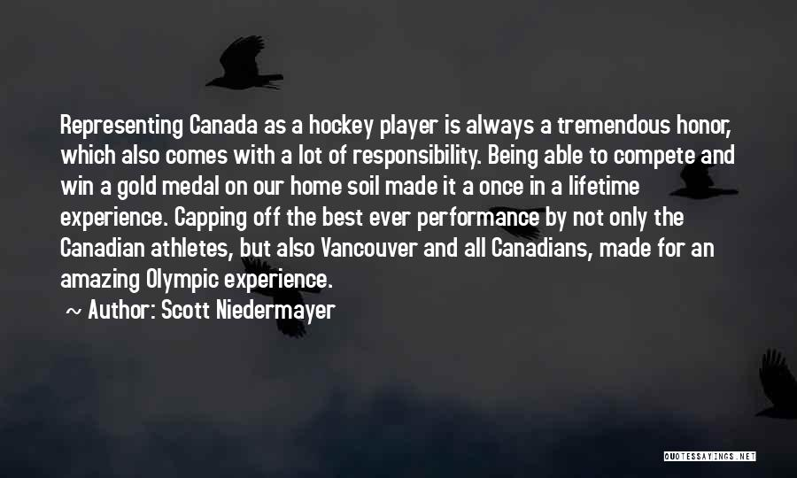 Once In Lifetime Experience Quotes By Scott Niedermayer