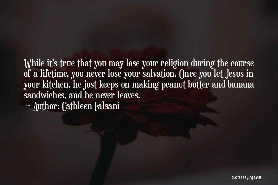 Once In Your Lifetime Quotes By Cathleen Falsani