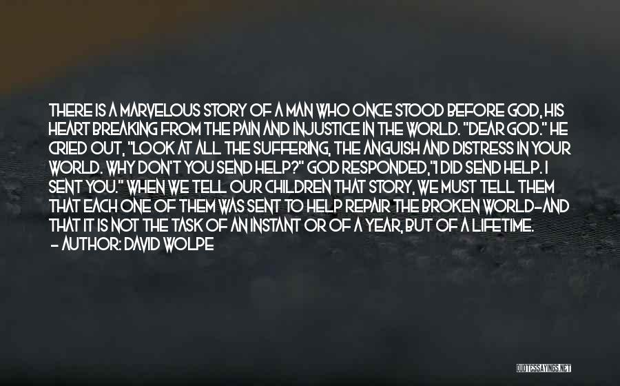 Once In Your Lifetime Quotes By David Wolpe