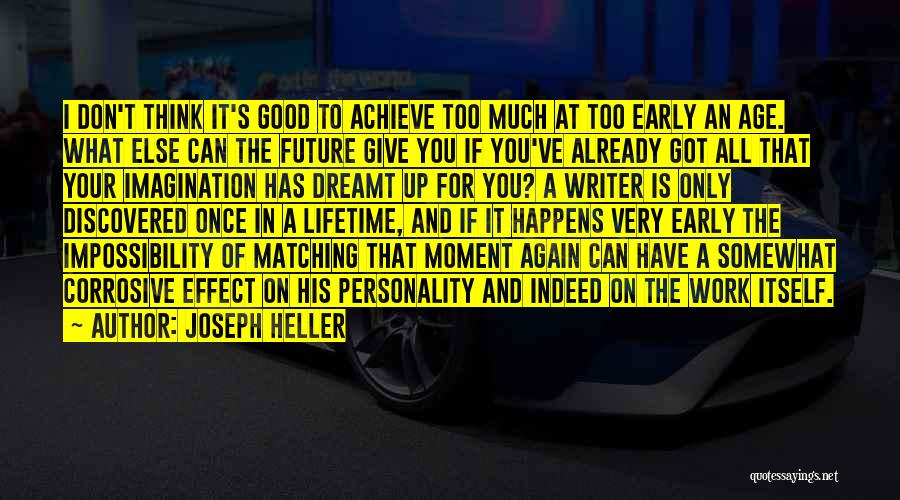 Once In Your Lifetime Quotes By Joseph Heller
