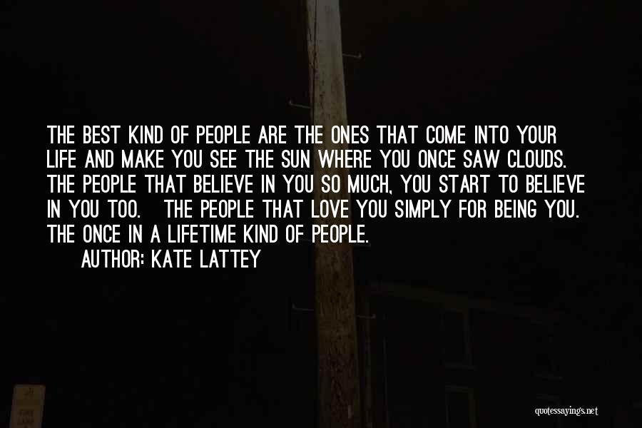 Once In Your Lifetime Quotes By Kate Lattey