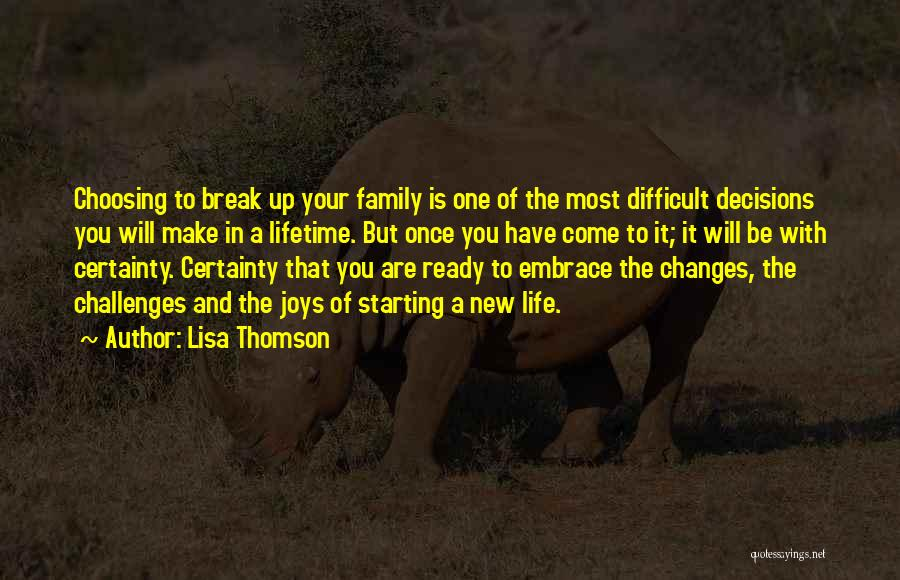 Once In Your Lifetime Quotes By Lisa Thomson