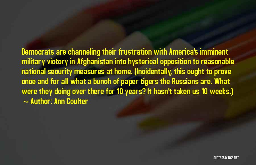 Once Upon In America Quotes By Ann Coulter