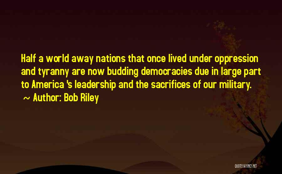 Once Upon In America Quotes By Bob Riley
