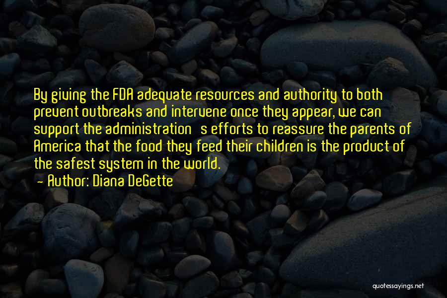 Once Upon In America Quotes By Diana DeGette