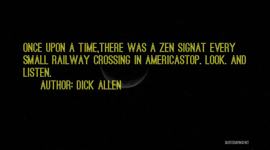 Once Upon In America Quotes By Dick Allen