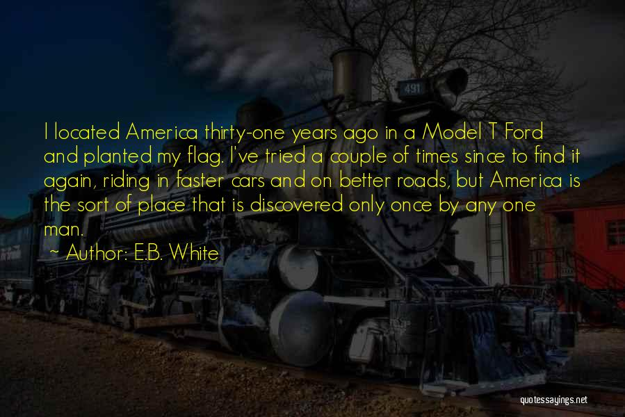 Once Upon In America Quotes By E.B. White