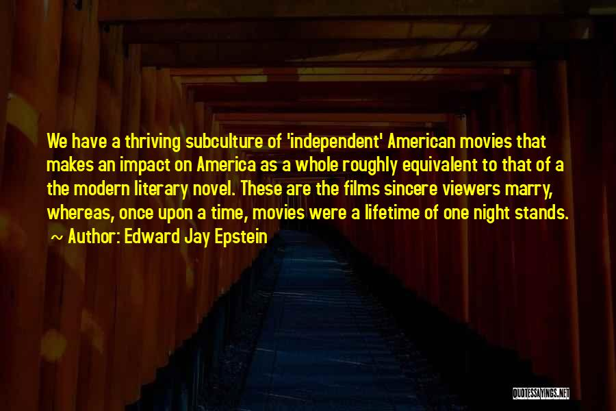 Once Upon In America Quotes By Edward Jay Epstein