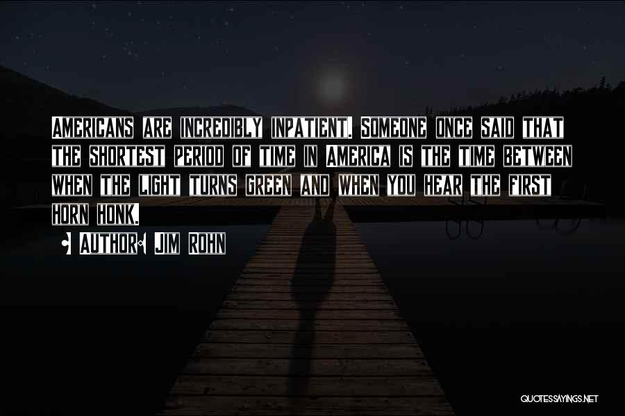 Once Upon In America Quotes By Jim Rohn