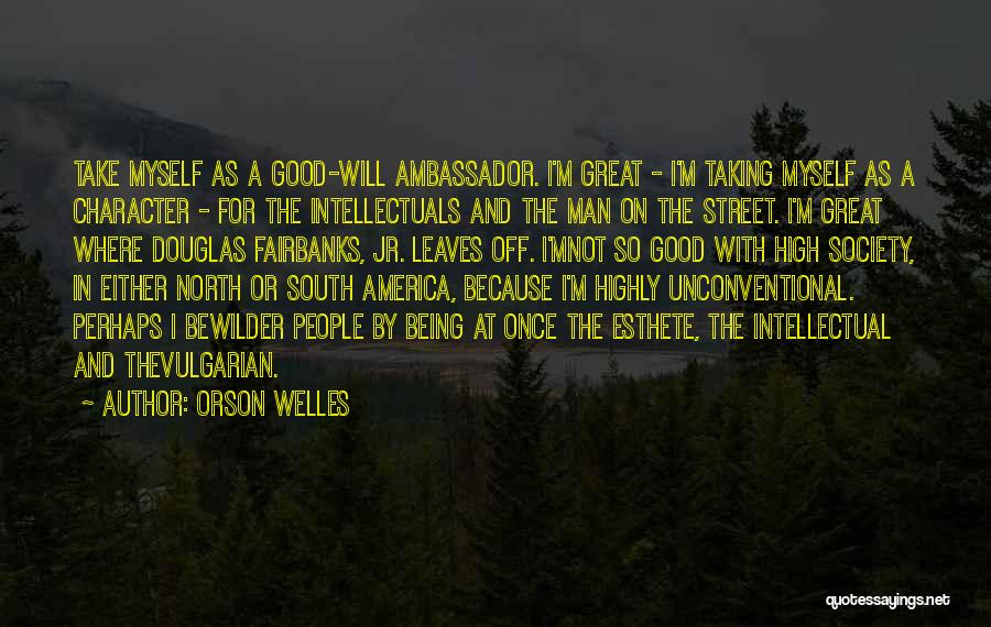 Once Upon In America Quotes By Orson Welles