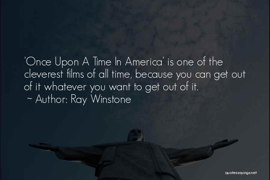 Once Upon In America Quotes By Ray Winstone