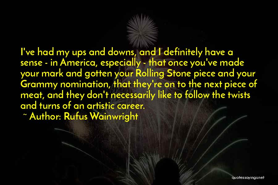 Once Upon In America Quotes By Rufus Wainwright