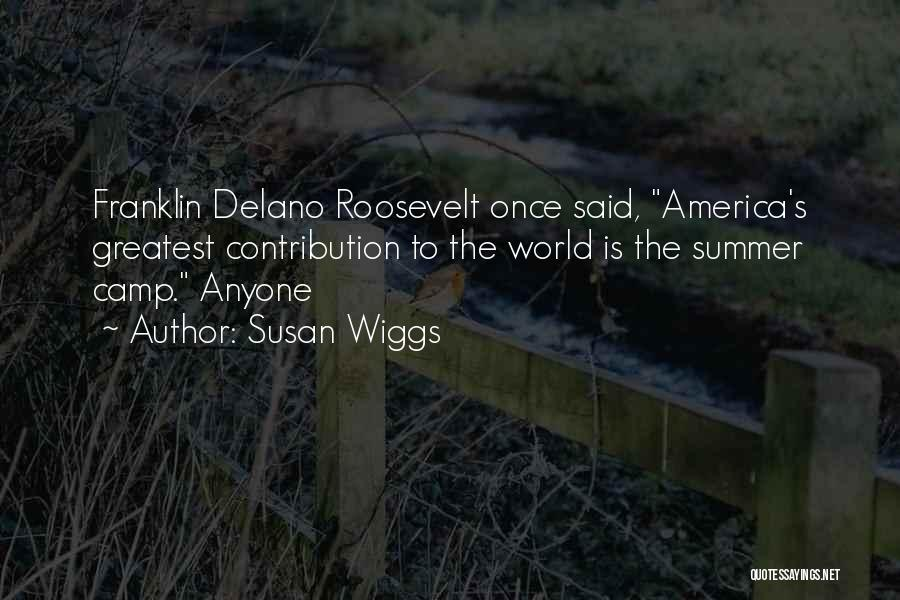 Once Upon In America Quotes By Susan Wiggs
