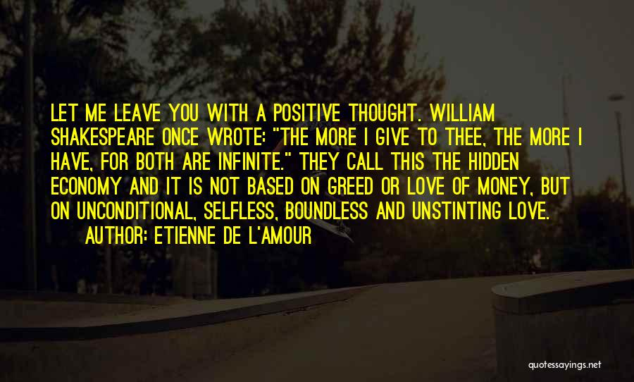 Once Wrote Quotes By Etienne De L'Amour