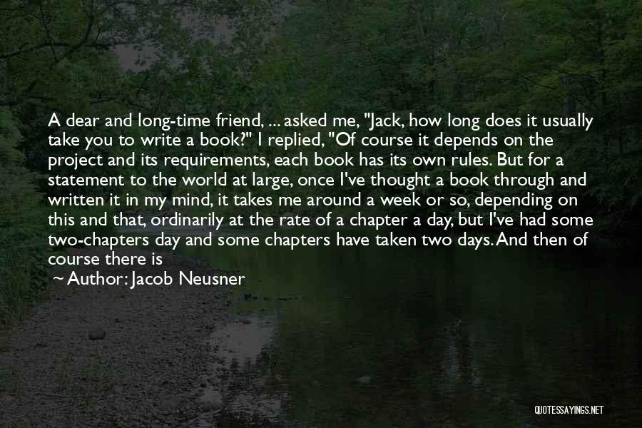 Once Wrote Quotes By Jacob Neusner