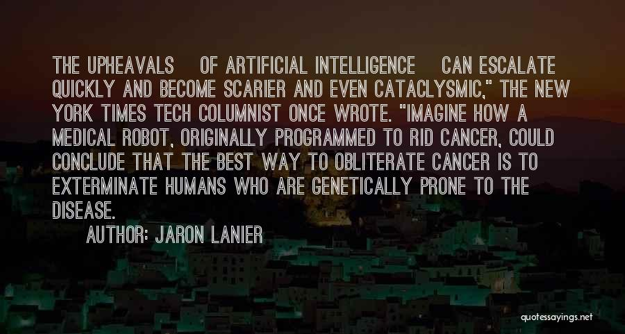 Once Wrote Quotes By Jaron Lanier