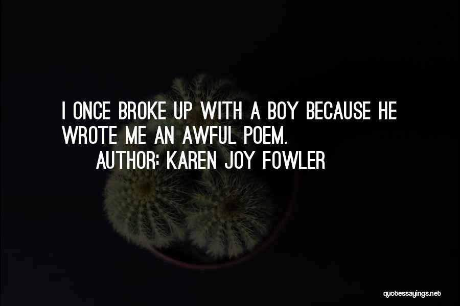 Once Wrote Quotes By Karen Joy Fowler