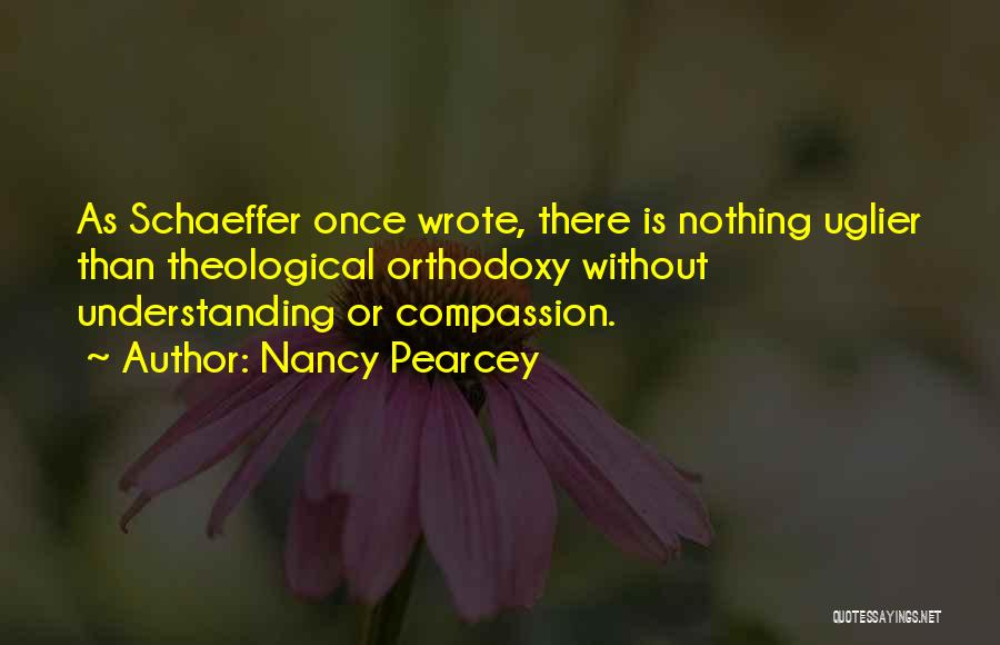 Once Wrote Quotes By Nancy Pearcey