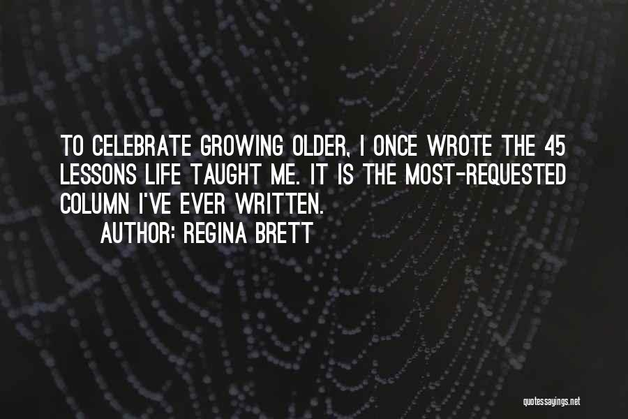 Once Wrote Quotes By Regina Brett