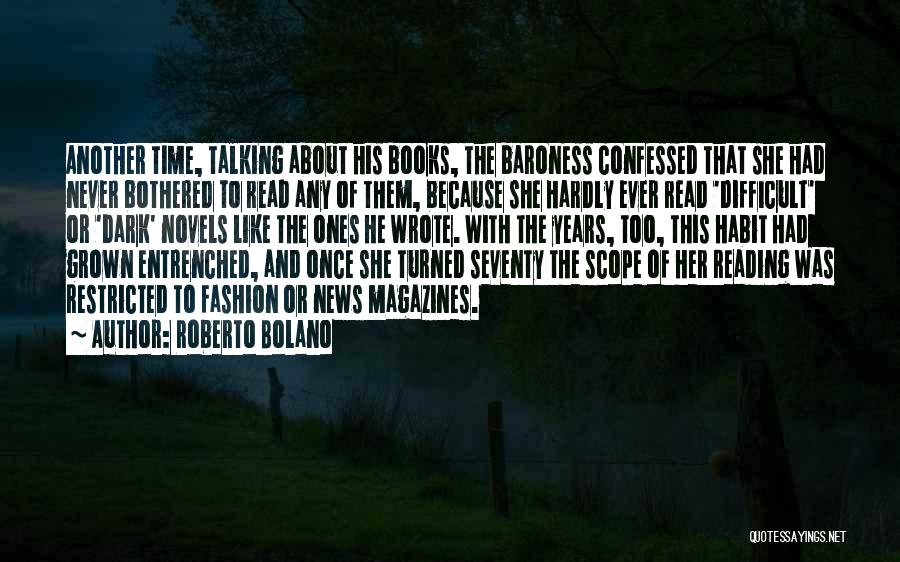 Once Wrote Quotes By Roberto Bolano