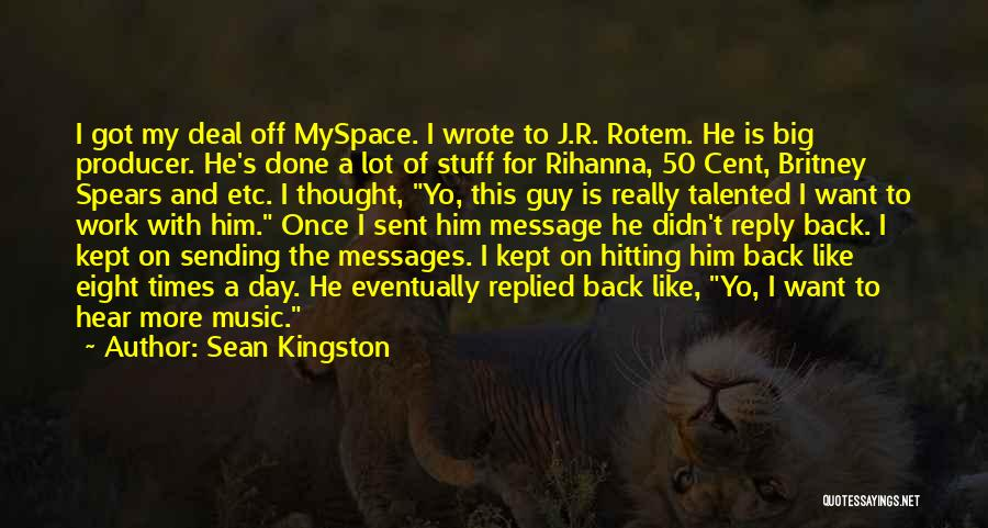 Once Wrote Quotes By Sean Kingston